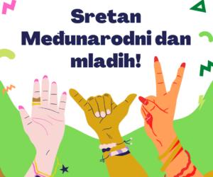 Čestitamo Međunarodni dan mladih!